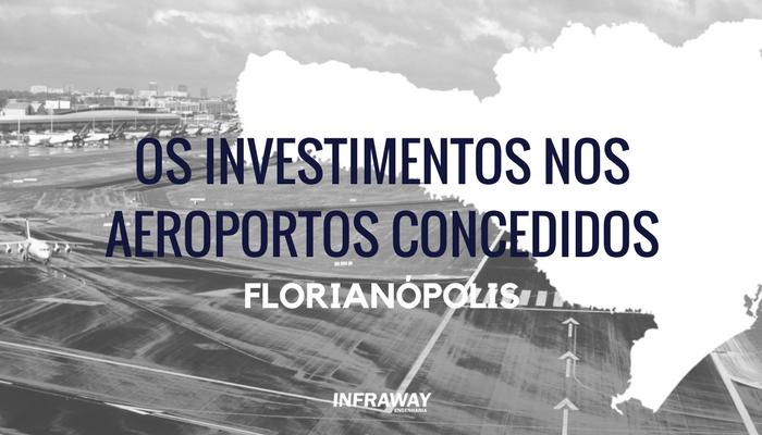 O futuro das concessões – Florianópolis