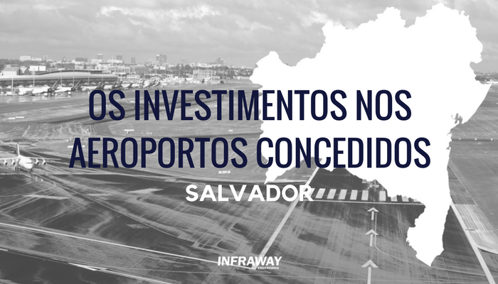 O futuro das concessões – Salvador