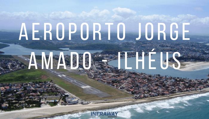 Concessão do Aeroporto Jorge Amado – Ilhéus